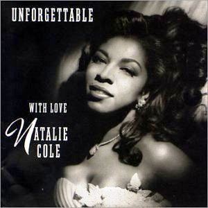 Nathalie Cole - Unforgettable